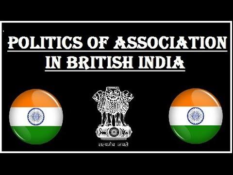 Association of politics in British India