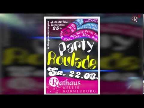 22.03.  Party Roulade  Rathaus...