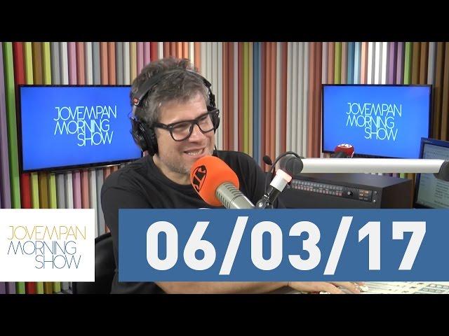 Morning Show - edição completa - 06/03/17