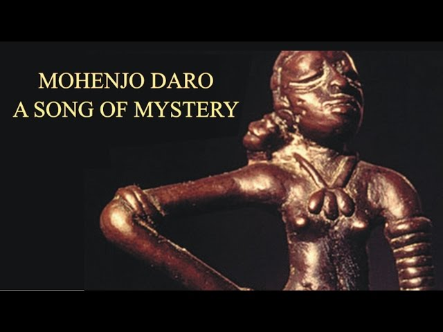 MOHENJO DARO: A Song of Mystery?   Shail Vyas