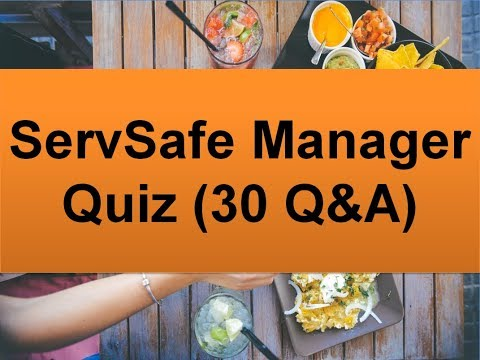 ServSafe Manager Quiz (30 Questions And Answers)