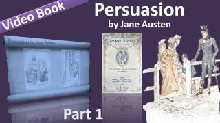Part 1 Persuasion Audiobook By Jane Austen Chs 01 10