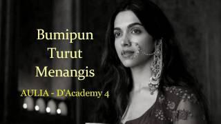 Aulia D'Academy 4 - Bumi pun Turut Menangis