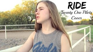 Ride - Twenty One Pilots - Cover by Samantha Potter