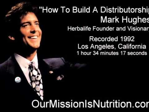 Herbalife   Mark Hughes   How To Build A Distributorship   1992