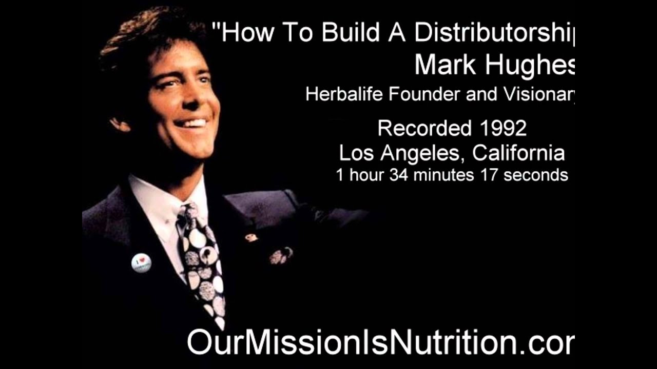 Herbalife Mark Hughes How To Build A Distributorship 1992 - YouTube