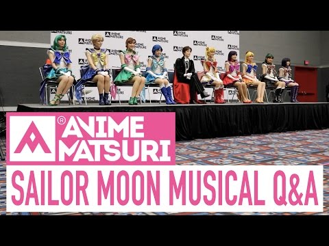 Sailor Moon Musical Q&A | Anime Matsuri 2017