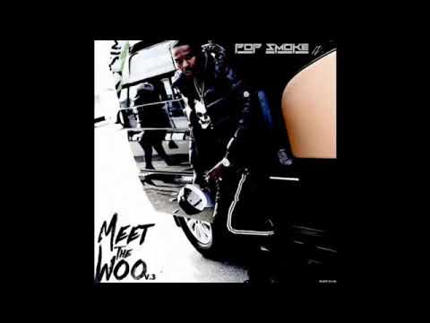 Download Pop Smoke - Meet the woo V.3 (Unreleased album)