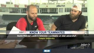 Dustin Pedroia and Mike Napoli play