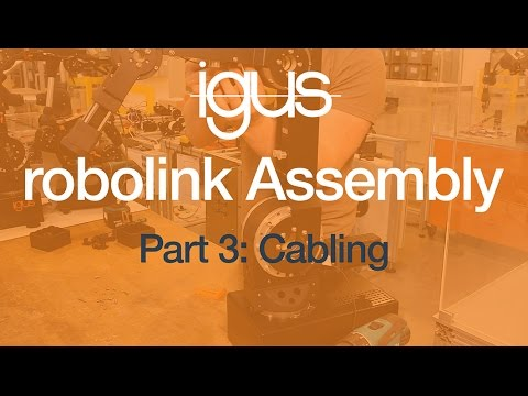 igus® robolink Assembly Part 3 - Cabling
