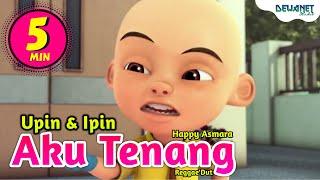 Aku Tenang - Happy Asmara ( Cover Versi Upin Ipin Feat Bear Band #DNS )
