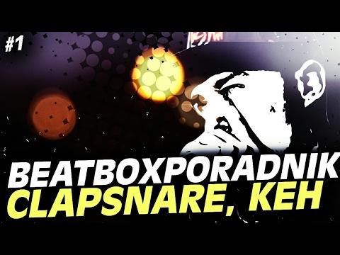Poradnik Beatbox #1: Clapsnare/KEH/Rimshot (Inward/Outward)