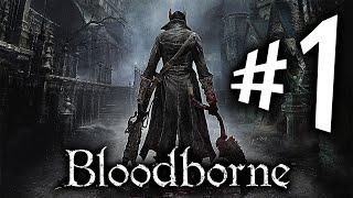 Bloodborne - Parte 1: Seja O Que Deus Quiser!!! [ Playstation 4 - Playthrough Dublado em PT-BR ]