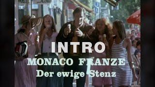 Monaco Franze - Der ewige Stenz (Intro) HD