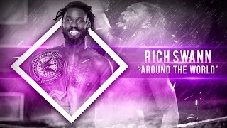 """WWE Rich Swann 3rd Theme Song """"Around the World"""" 2016 ᴴᴰ [OFFICIAL THEME]"""