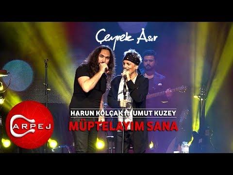 Harun Kolçak ft. Umut Kuzey - Müptelayım Sana (09.04.2017 BGM Konseri)