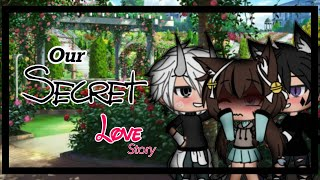 • Our Secret Love Story • {Ep 1} • GLMS •