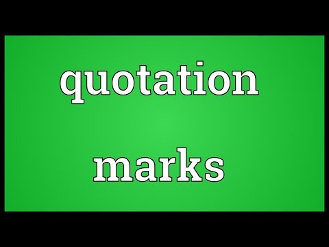 Quotation marks Meaning