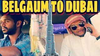 BELGAUM TO DUBAI