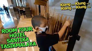 Room Tour Hotel Santika Tasikmalaya Saat Liburan beberapa Waktu Lalu !