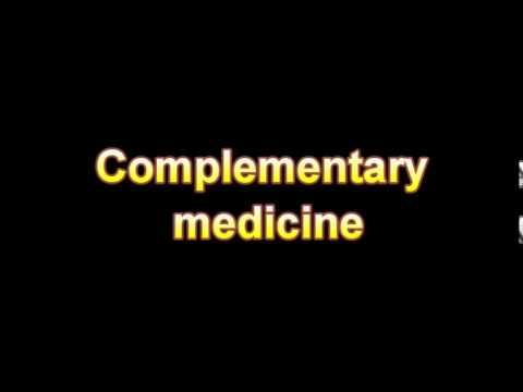 What Is The Definition Of Complementary medicine - Medical Dictionary Free Online