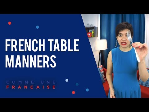 Table Manners in France (You Might Not Know About)