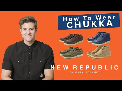 4 Ways to Wear Your Chukka Boots w/ Parker York Smith | New Republic by Mark McNairy