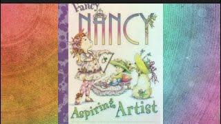 """A Read Aloud of """"Fancy Nancy Aspiring Artist"""" by Jane O"""