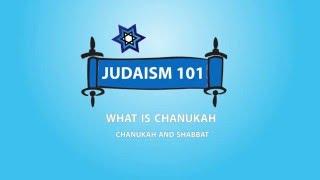 Judaism 101 Shabbat amp; Chanukah Candle Lighting