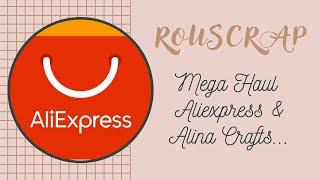 Mega Haul Aliexpress Alina Crafts