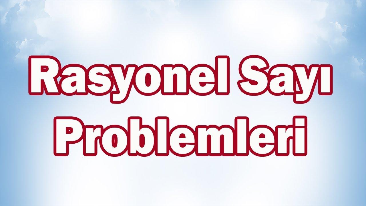 Rasyonel Sayı Problemleri-7. Sınıf Matematik   CANLI YAYIN