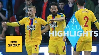 Highlights: Doncaster 0-2 Crystal Palace - FA Cup - BBC Sport