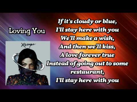 Michael Jackson  Loving You Lyrics Xscape