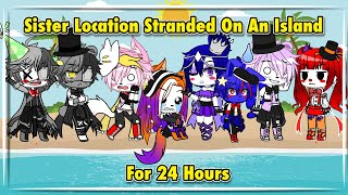 // Sister Location Stranded On An Island For 24 Hours // Original //