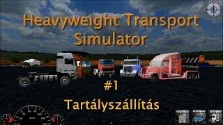 Heavyweight Transport Simulator - #1 Tartályszállítás