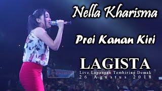 Gambar cover Nella Kharisma - Prei Kanan Kiri - LAGISTA live Demak 2018