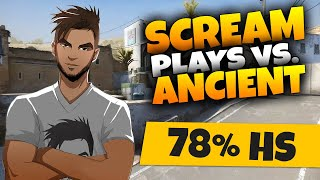 CS:GO - ScreaM vs Ancient - 37 kills / 78% HS @ LOOT.BET HotShot Series Season 3