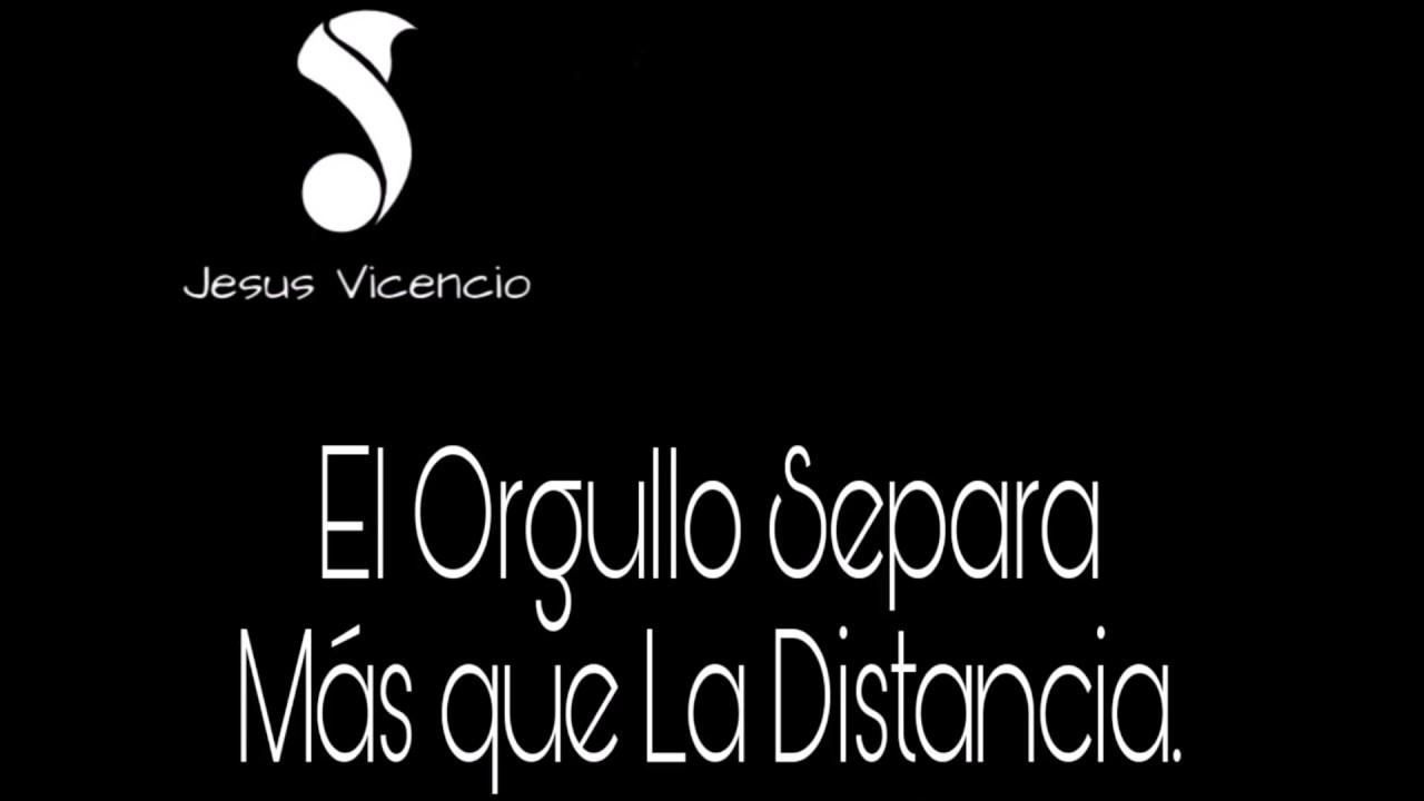 Jesus Vicencio Frases Especial 13000 Subs