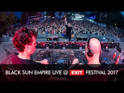 EXIT 2017 | Black Sun Empire @ Main Stage FULL SHOW