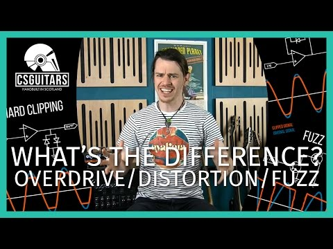 Overdrive vs Distortion vs Fuzz: What's The Difference?