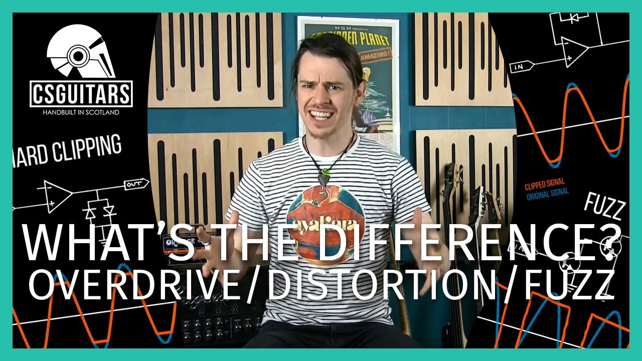 Fuzz Versus Overdrive Versus Distortion