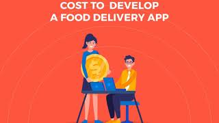 Time-to-market & Cost of Food Delivery Apps like GrubHub