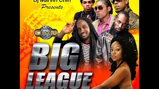 Marvin Chin - Big League Dancehall Mix 2016 - Mavado, I Octane, Alkaline, Vershon, Kalado, Jahmeil