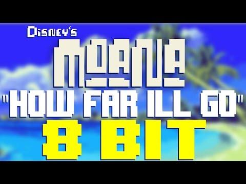 How Far Ill Go from Moana 8 Bit  Tribute to Aluii Cravalho  8 Bit Universe