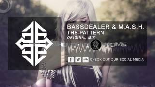 Watch Bassdealer  Mash The Pattern video