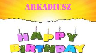 Arkadiusz Birthday Wishes & Mensajes