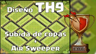 Diseño TH9 - Subida de COPAS + AIR SWEEPER | Clash of Clans en ESPAÑOL → [ Newton Games ]