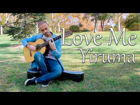 Love Me - Yiruma (Fingerstyle Guitar Cover) + TAB