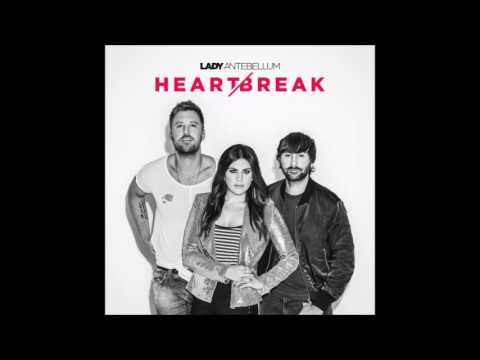 Lady Antebellum ~ Heart Break (Audio)