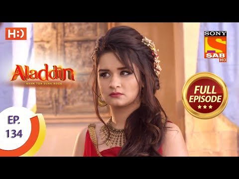 Aladdin - Ep 134 - Full Episode - 19th February, 2019